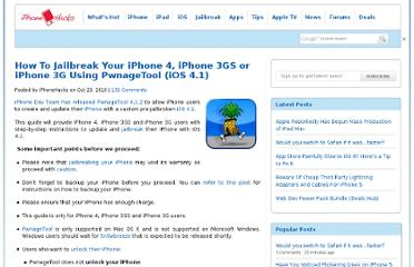 http://www.iphonehacks.com/2010/10/how-to-jailbreak-your-iphone-4-iphone-3gs-or-iphone-3g-using-pwnagetool-ios-4-1.html