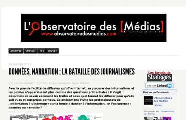 http://www.observatoiredesmedias.com/2011/01/26/donnees-narration-la-bataille-des-journalismes/