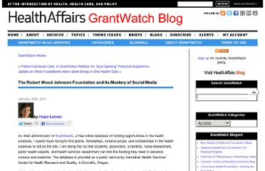 http://healthaffairs.org/blog/2011/01/25/the-robert-wood-johnson-foundation-and-its-mastery-of-social-media/?cat=grantwatch