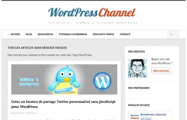 http://wpchannel.com/category/tutoriels-wordpress/resaux-sociaux/