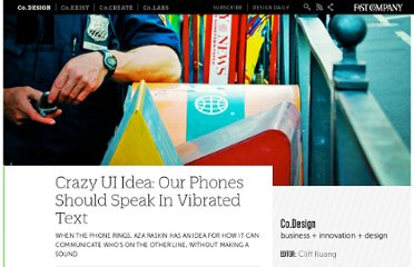 http://www.fastcodesign.com/1663097/crazy-ui-idea-our-phones-should-speak-in-vibrated-text
