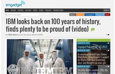 http://www.engadget.com/2011/01/22/ibm-looks-back-on-100-years-of-history-finds-plenty-to-be-proud/