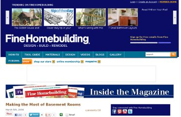 http://www.finehomebuilding.com//item/5138/making-the-most-of-basement-rooms