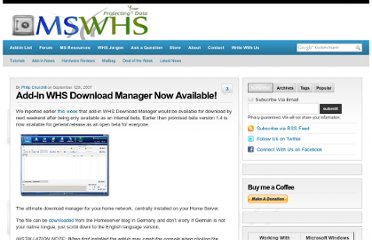http://www.mswhs.com/2007/09/add-in-whs-download-manager-now-available/