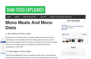 http://www.rawfoodexplained.com/application-of-food-combining-principles/mono-meals-and-mono-diets.html