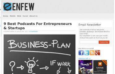 http://www.enfew.com/9-best-podcasts-for-entrepreneurs-startups/