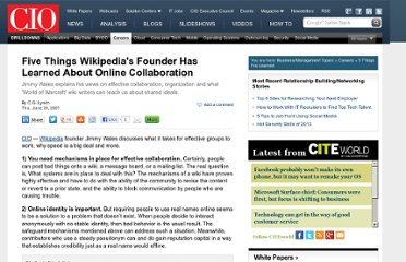 http://www.cio.com/article/121711/Five_Things_Wikipedia_s_Founder_Has_Learned_About_Online_Collaboration