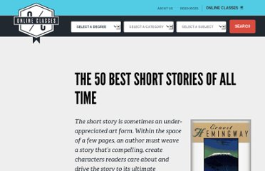 http://www.onlineclasses.org/2011/01/20/the-50-best-short-stories-of-all-time/