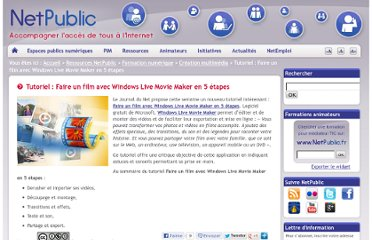 http://www.netpublic.fr/2011/01/tutoriel-faire-un-film-avec-windows-live-movie-maker-en-5-etapes/