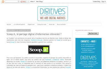 http://blog.digitives.com/2011/01/scoopit-le-partage-digital-dinformation.html