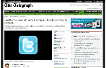 http://www.telegraph.co.uk/technology/twitter/8196262/Twitter-to-base-its-new-European-headquarters-in-London.html