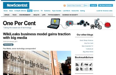 http://www.newscientist.com/blogs/onepercent/2011/01/the-wikileaks-business-model-i.html