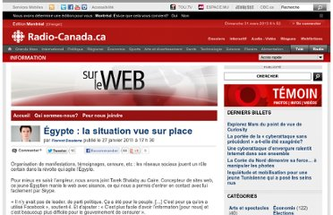 http://blogues.radio-canada.ca/surleweb/2011/01/27/egypte-la-situation-au-fur-et-a-mesure/