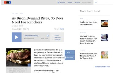 http://www.npr.org/2011/01/20/133052511/as-bison-demand-rises-so-does-need-for-ranchers