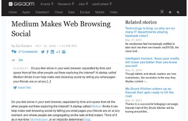 http://gigaom.com/2006/10/30/medium-to-make-web-browsing-social/
