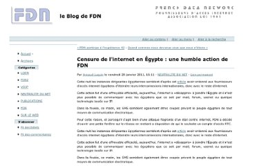 http://blog.fdn.fr/post/2011/01/28/Censure-de-l-internet-en-%C3%89gypte-%3A-une-humble-action-de-FDN