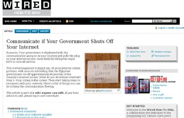 http://howto.wired.com/wiki/Communicate_if_Your_Government_Shuts_Off_Your_Internet
