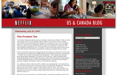http://blog.netflix.com/2007/07/product-tax.html