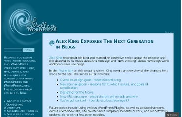 http://lorelle.wordpress.com/2006/12/04/alex-king-explores-the-next-generation-in-blogs/