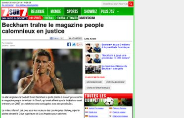 http://www.7sur7.be/7s7/fr/1510/Football-Etranger/article/detail/1161948/2010/09/25/Beckham-traine-le-magazine-people-calomnieux-en-justice.dhtml