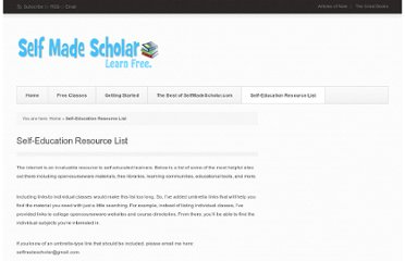 http://selfmadescholar.com/b/self-education-resource-list/