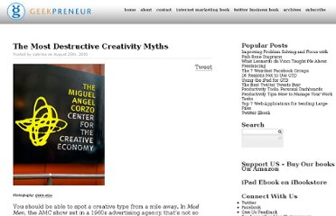 http://www.geekpreneur.com/the-most-destructive-creativity-myths