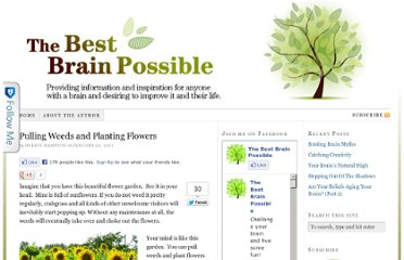 http://www.thebestbrainpossible.com/pulling-weeds-and-planting-flowers