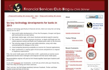 http://thefinanser.co.uk/fsclub/2011/01/six-key-technology-developments-for-banks-in-2011.html