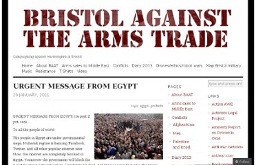 http://bristolagainstarmstrade.wordpress.com/2011/01/29/urgent-message-from-egypt/