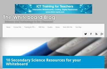 http://www.whiteboardblog.co.uk/2010/02/10-secondary-science-resources-for-your-whiteboard/