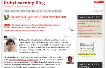 http://rubylearning.com/blog/2008/04/29/akitaonrails-advises-a-young-ruby-beginner/