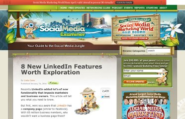 http://www.socialmediaexaminer.com/8-new-linkedin-features-worth-exploration/