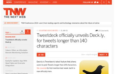 http://thenextweb.com/apps/2011/01/31/tweetdeck-officially-unveils-deck-ly-for-tweets-longer-than-140-characters/