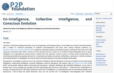http://p2pfoundation.net/Co-intelligence,_Collective_Intelligence,_and_Conscious_Evolution