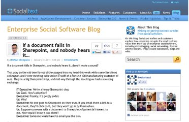 http://www.socialtext.com/blog/2011/01/if-a-document-falls-in-sharepoint-and-nobody-hears-it/