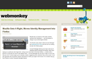 http://www.webmonkey.com/2010/04/mozilla-gets-it-right-moves-identity-management-into-firefox/