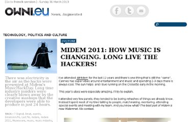 http://owni.eu/2011/01/28/midem-2011-how-music-is-changing-long-live-the-hackers/