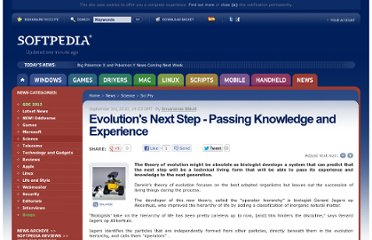 http://news.softpedia.com/news/Evolution-s-Next-Step-Passing-Knowledge-and-Experience-154993.shtml