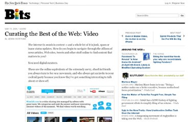 http://bits.blogs.nytimes.com/2009/05/15/curating-the-best-of-the-web-video/