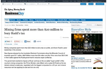 http://www.smh.com.au/business/mining-firms-spent-more-than-20-million-to-bury-rudds-tax-20110201-1ac4z.html