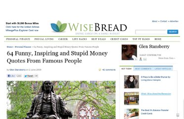 http://www.wisebread.com/64-funny-inspiring-and-stupid-money-quotes-from-famous-people