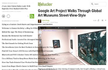 http://lifehacker.com/5748796/google-art-project-walks-through-global-art-museums-street+view+style