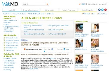 http://www.webmd.com/add-adhd/guide/adhd-adults