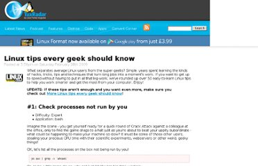 http://tuxradar.com/content/linux-tips-every-geek-should-know