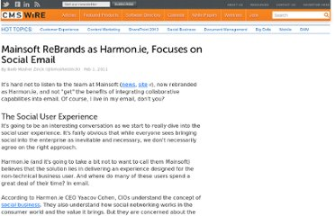 http://www.cmswire.com/cms/enterprise-collaboration/mainsoft-rebrands-as-harmonie-focuses-on-social-email-010046.php