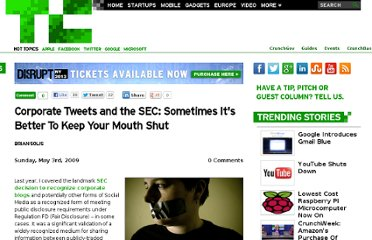 http://techcrunch.com/2009/05/03/corporate-tweets-and-the-sec-sometimes-its-better-to-keep-your-mouth-shut/