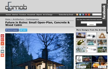 http://dornob.com/future-in-ruins-small-open-plan-concrete-wood-cabin/