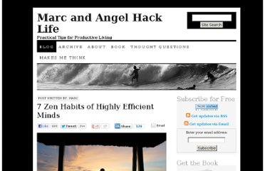 http://www.marcandangel.com/2011/01/31/7-zen-habits-of-highly-efficient-minds/