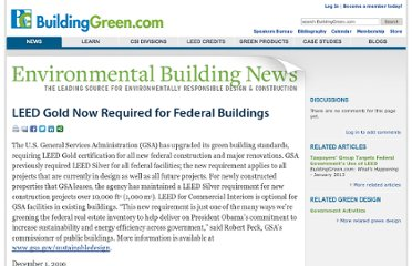 http://www.buildinggreen.com/auth/article.cfm/2010/11/24/LEED-Gold-Now-Required-for-Federal-Buildings/