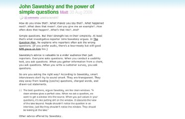 http://37signals.com/svn/archives2/john_sawatsky_and_the_power_of_simple_questions.php